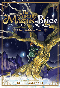 The Ancient Magus' Bride: The Golden Yarn Vol. 1-電子書籍