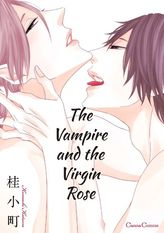 The Vampire and the Virgin Rose, Volume 1
