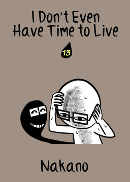 I Don't Even Have Time to Live, Chapter 13
