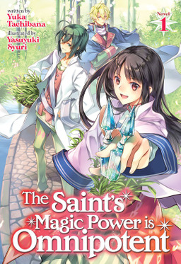The Saint's Magic Power is Omnipotent Vol. 1