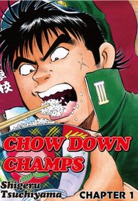 CHOW DOWN CHAMPS , Chapter Collections