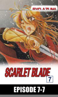 SCARLET BLADE, Episode 7-7