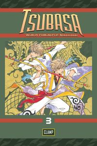 Tsubasa: WoRLD CHRoNiCLE: Niraikanai Volume 3