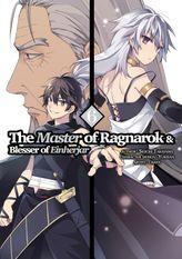 The Master of Ragnarok and Blesser of Einherjar Volume 6