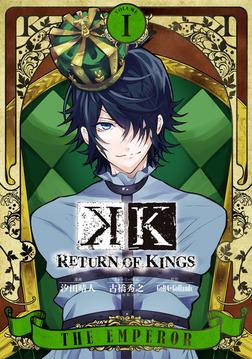 K RETURN OF KINGS 1巻-電子書籍