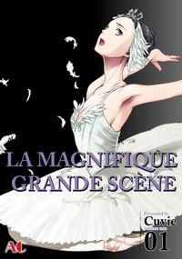 LA MAGNIFIQUE GRANDE SCENE, Volume 1