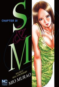 S and M, Chapter 31