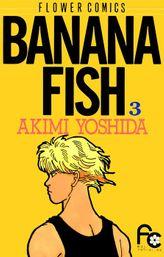 BANANA FISH 【期間限定 無料お試し版】 3