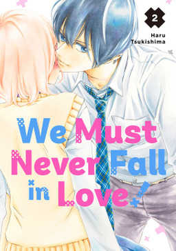 We Must Never Fall in Love! 2