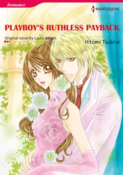 PLAYBOY'S RUTHLESS PAYBACK-電子書籍