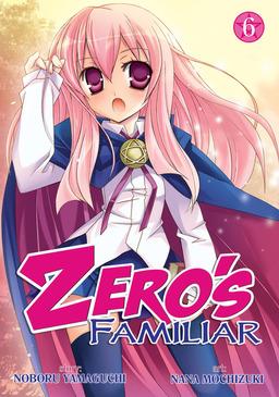 Zero's Familiar Vol. 6