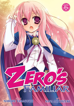 Zero's Familiar Vol. 6-電子書籍
