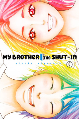 My Brother the Shut In Volume 6-電子書籍