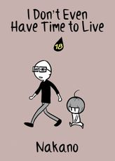 I Don't Even Have Time to Live, Chapter 18