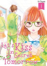 Let's Kiss in Secret Tomorrow 1