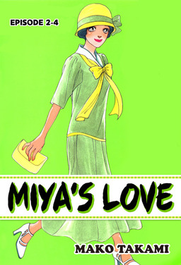MIYA'S LOVE, Episode 2-4