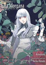 The House in Fata Morgana - The Veil Over Your Eyes, Volume 02