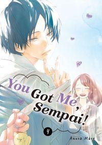 You Got Me, Sempai! Volume 4