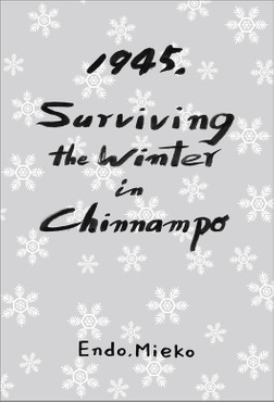 1945, Surviving the Winter in Chinnampo-電子書籍