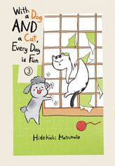With a Dog AND a Cat, Every Day is Fun 3