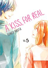 A Kiss, For Real Volume 5
