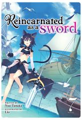 Reincarnated as a Sword Vol. 7