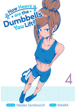 How Heavy Are the Dumbbells You Lift? Vol. 4