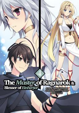 The Master of Ragnarok and Blesser of Einherjar Volume 4