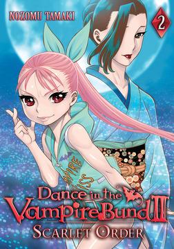 Dance in the Vampire Bund II: Scarlet Order Vol. 2-電子書籍