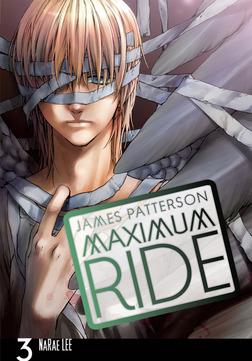 Maximum Ride: The Manga, Vol. 3-電子書籍