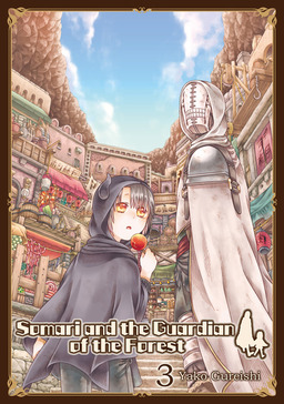 Somari and the Guardian of the Forest, Volume 3