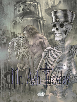 Mr. Ash Tuesday -  Volume 3 - The Land of Tears