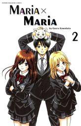 Maria x Maria, Volume 2