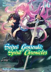 Seirei Gensouki: Spirit Chronicles Volume 14