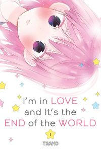 I'm in Love and It's the End of the World Volume 1