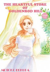 THE HEARTFUL STORE OF GOLDENROD HILL, Episode 1-1