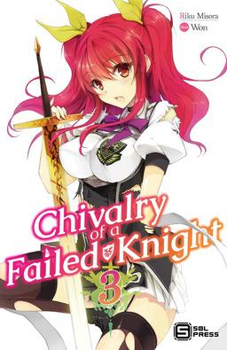 Chivalry of a Failed Knight Vol. 3