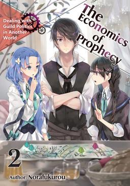 The Economics of Prophecy: Volume 2