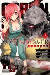 Goblin Slayer Side Story: Year One, Vol. 3