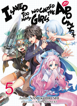 I Saved Too Many Girls and Caused the Apocalypse: Volume 5-電子書籍