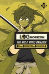 Log Horizon: The West Wind Brigade, Vol. 10