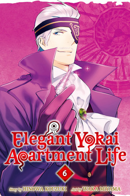Elegant Yokai Apartment Life Volume 6