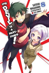 The Devil Is a Part-Timer!, Vol. 8