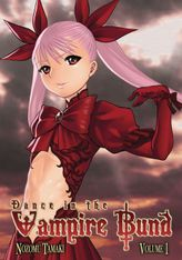 Dance in the Vampire Bund Vol. 1