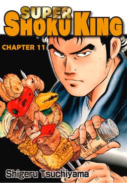 SUPER SHOKU KING, Chapter 11