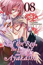 Of the Red, the Light, and the Ayakashi, Vol. 8