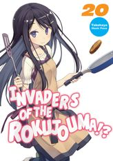 Invaders of the Rokujouma!? Volume 20