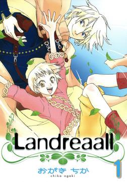 Landreaall: 1【イラスト特典付】-電子書籍