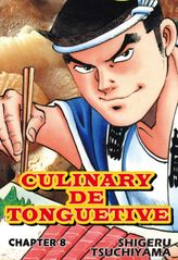 CULINARY DE TONGUETIVE, Chapter 8