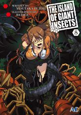 THE ISLAND OF GIANT INSECTS, Volume 5